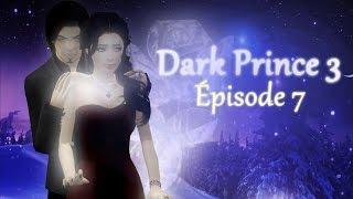 Dark Prince Episode 7 Saison 3 (Série Sims 3 Français)