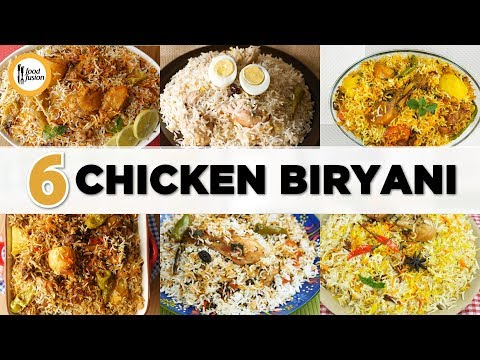 6 Must try Chicken Biryani Recipes