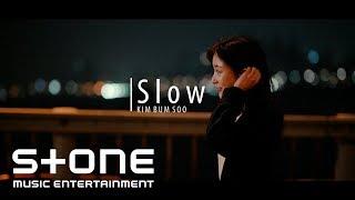 김범수 (KIM BUMSOO) - Slow Teaser