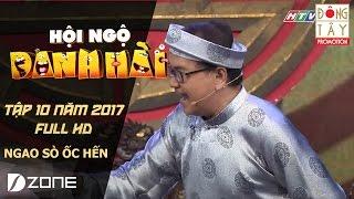NGAO SÒ ỐC HẾN: NSƯT THANH ĐIỀN, NSƯT THANH KIM HUỆ l HỘI NGỘ DANH HÀI 2017 TẬP 10 ( 25/2/2017)