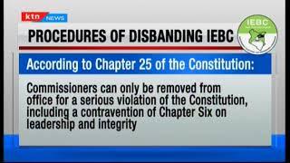 Procedure of disbanding IEBC