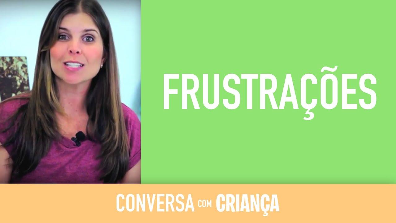 Frustrações | Psicóloga Infantil Daniella Freixo de Faria