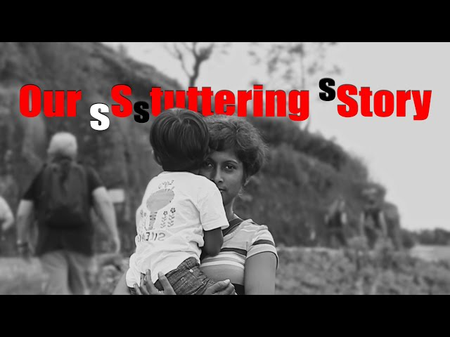 Our Stuttering Story