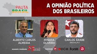 #aovivo | A opinião política dos brasileiros | Pauta Brasil