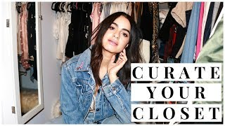 HOW TO CURATE YOUR CLOSET | Rediscover + Refresh your wardrobe