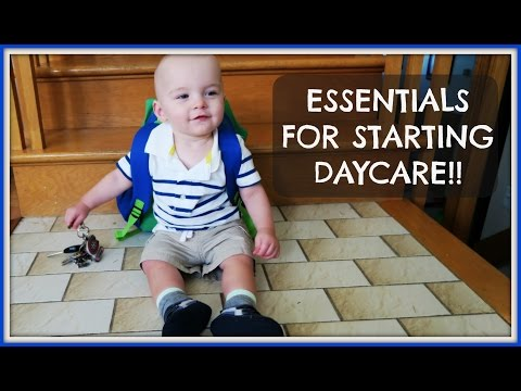 STARTING DAYCARE - ESSENTIALS FOR THE FIRST DAY!