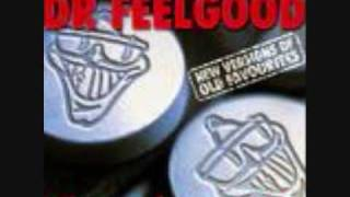 Dr. Feelgood - Sneakin'  Suspicion (with lyrics)