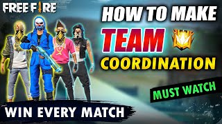 HOW TO MAKE TEAM COORDINATION - WIN EVERY MATCH - FIREEYES GAMING - GARENA FREE FIRE