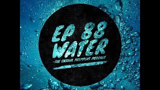 Water - Ep 88