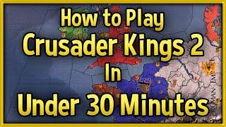 crusader kings 2 tutorial learn ck2 in 20 minutes most popular videos
