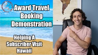 Using Points To Fly To Hawaii | Award Booking Demonstration