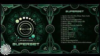Upgrade  Psytrance Super Set [Free Download]