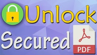 How To Unlock Secured PDF