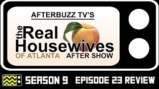 Real Housewives Of Atlanta Season 9 Episode 23 Review & After Show   AfterBuzz TV
