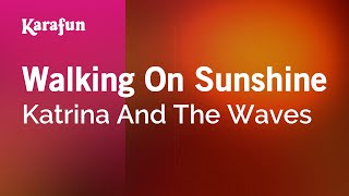 Karaoke Walking On Sunshine - Katrina And The Waves *