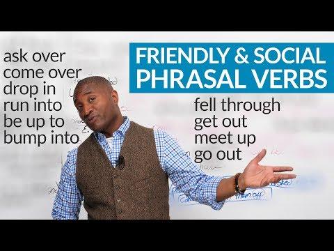 Friendly & Social Phrasal Verbs in English