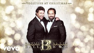 Michael Ball, Alfie Boe - Have Yourself A Merry Little Christmas (Visualiser)