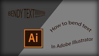 How to bend text in Adobe Illustrator CC | Illustrator Tutorial