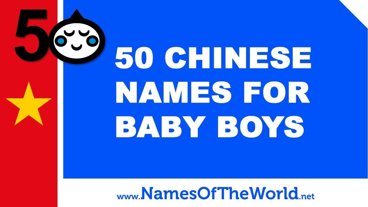 50 Chinese names for baby boys - the best baby names - www.namesoftheworld.net