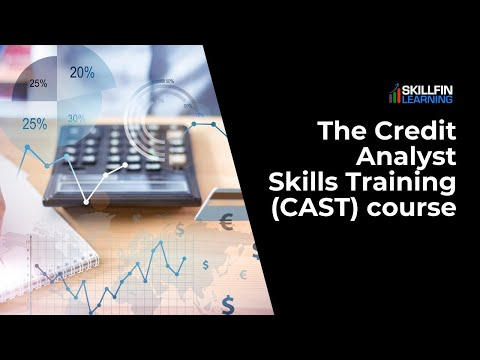 The Credit Analyst Skills Training (CAST) course - YouTube
