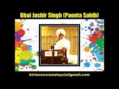 Bhai Jasbir Singh (Paonta Sahib) - Sanwal Sundar Ramaiya