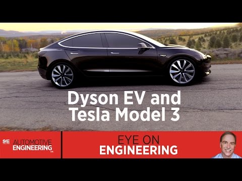 SAE Eye on Engineering: Dyson EV and Tesla Model 3