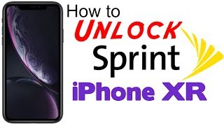 How to Unlock Sprint iPhone XR (Boost & Virgin Supported) - Use in USA and Worldwide