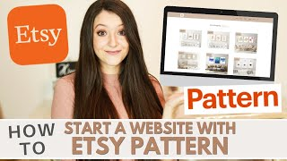 How to Start a Website with Etsy Pattern | Is it worth it?! + Price & Design Comparison w/ WordPress