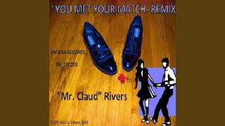 You Met Your Match (Remix)