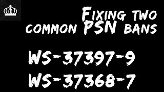 Two Common Sony Bans: WS-37397-9 and WS-37368-7 And What They Mean