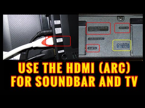 Use The HDMI (ARC) Port On Your Soundbar and TV