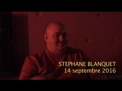 Vidéo de Stéphane Blanquet