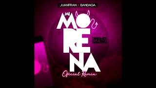 Juanfran Ft. Bandaga   Mi Morena [REMIX EDIT] (Antonio Colaña)