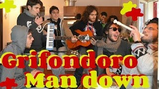 Grifondoro   Man Down (Rihanna (or Walk Off The Earth) Cover)
