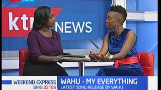 Weekend Express: Gospel Singer Wahu talks about her new song