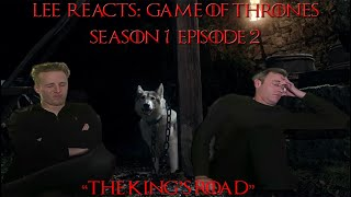 """Lee Reacts: Game of Thrones 1x02 """"The King's Road"""" reaction"""
