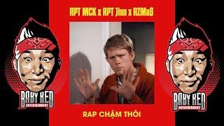 BabyRed Reaction Rap Chậm Thôi -RPT MCK x RPT Orijinn ft. RZ Ma$