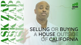 Best San Diego Realtor: I want to buy or sell a house outside of California, Zap can you help me?