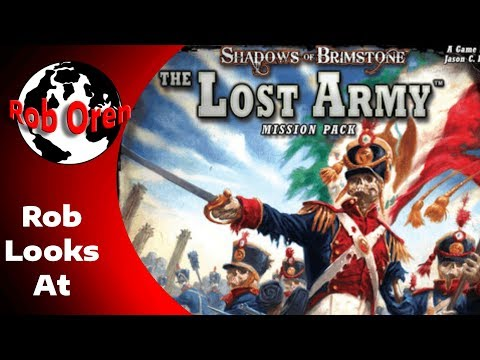 Rob Looks At - Shadows of Brimstone : The Lost Army