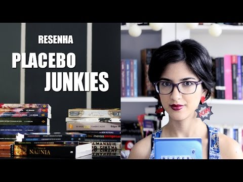 Resenha - Placebo Junkies