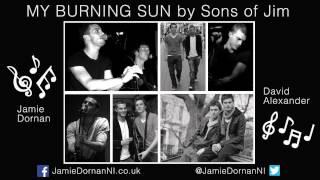 Jamie Dornan - My Burning Son by Sons of Jim