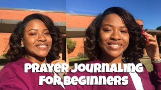 PRAYER JOURNALING FOR BEGINNERS| How writing out your prayers can change your life!♥️