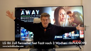 LG 86 Zoll Fernseher Test Fazit nach 3 Wochen - 86NANO90