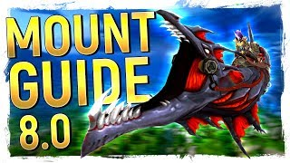 38 TO GET: Battle for Azeroth Patch 8.0 Mount Farming Guide: How To Get Every New Mount!