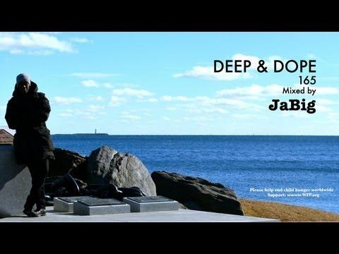 Deep Soulful Chill Lounge House Music DJ Mix by JaBig - DEEP & DOPE 165