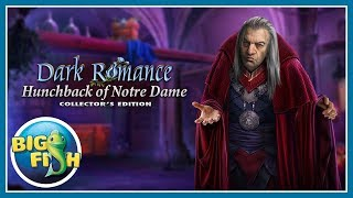 Dark Romance: Hunchback of Notre-Dame Collector's Edition video