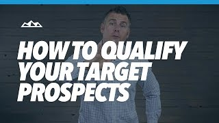 How To Qualify Your Target Prospects Using The 4 P's Model