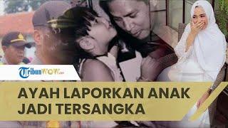 Viral di Medsos Perseteruan Ayah & Anak, Aurellia Jadi Tersangka setelah Dilaporkan Ayah Kandungnya