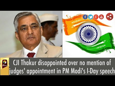 CJI-Thakur-disappointed-over-no-mention-of-judges-appointment-in-PM-Modis-I-Day-speech