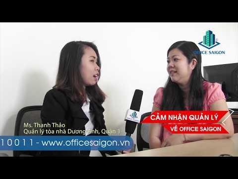 Cảm nhận về Office Saigon từ Quản lý tòa nhà Dương Anh Building Quận 1